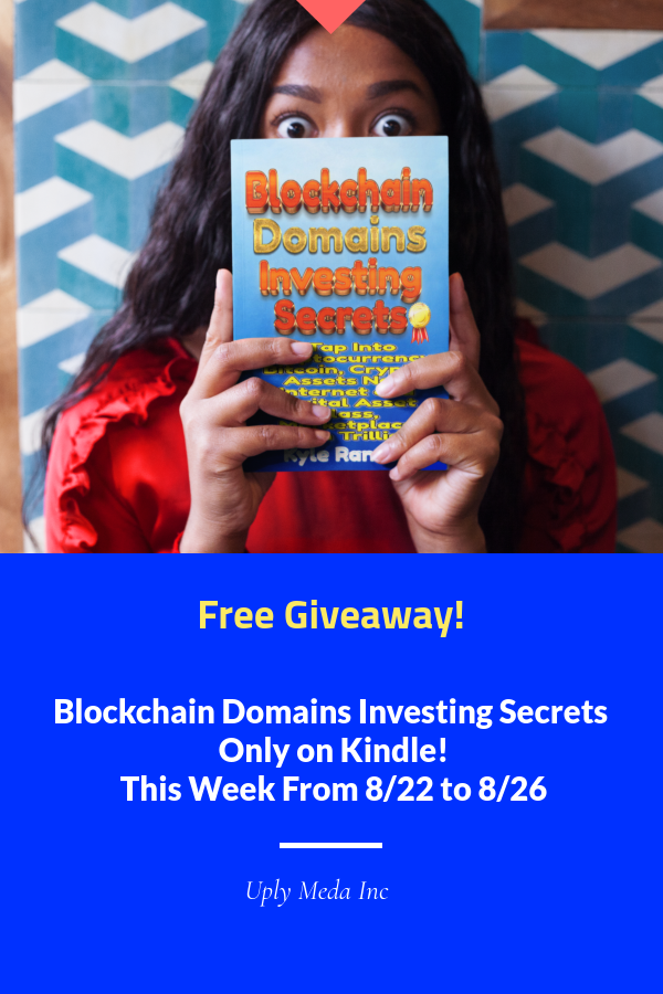 Best Seller Blockchain Domains Investing Book Free On Amazon Kindle Uply Media Inc