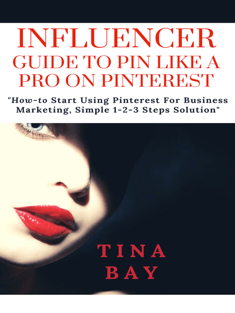 Influencer Guide To Pin Like a Pro on Pinterest