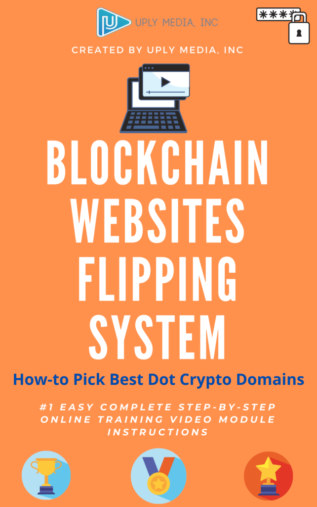 Blockchain-Websites-Flipping-System-2-How-To-Pick-Best-Dot-Crypto-Domains-Uply-Media-Inc