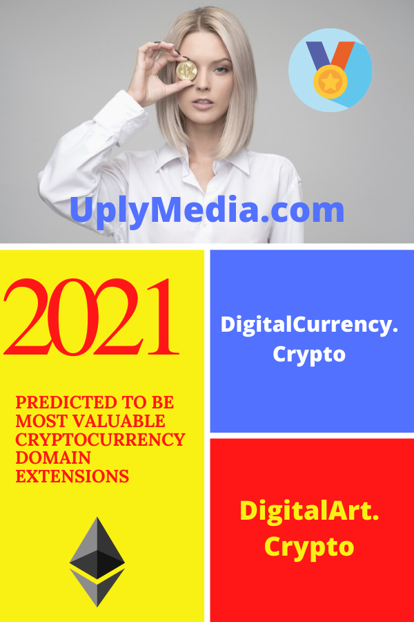 Predicted-To-Be-Most-Valuable-Cryptocurrency-Domain-Extensions-In-2021-Uply-Media-Blockchain
